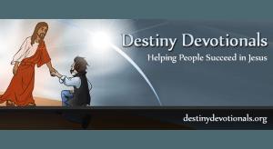 destiny devotionals